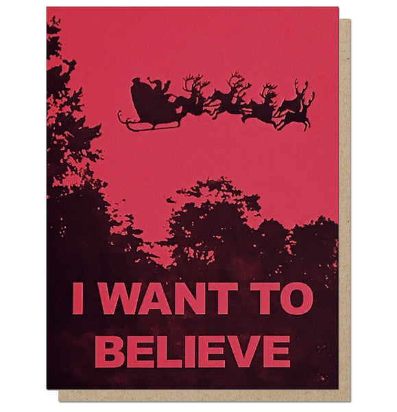I Want to Believe. X-Files Parody Letterpress Holiday Card.