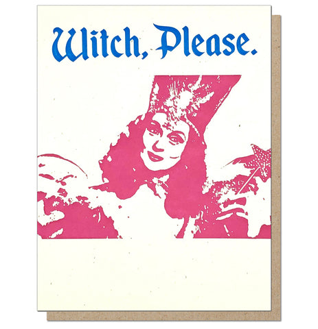 Witch, Please. Card