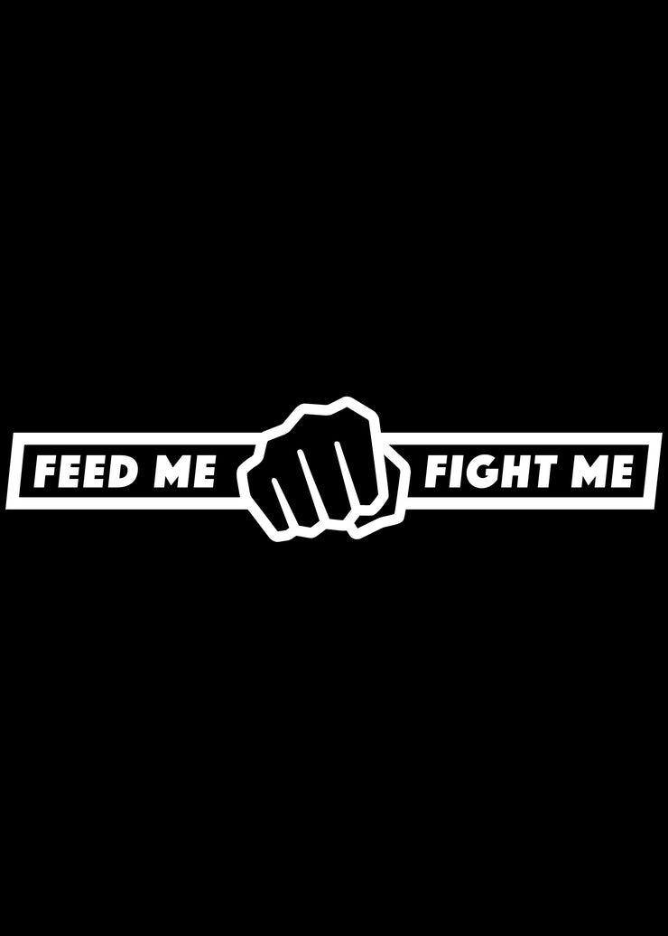 Feed Me Fight Me Gym Banner