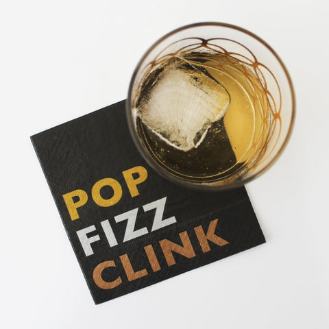 Cocktail Napkins - 'Pop Fizz Clink' on black, with cocktail