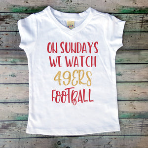 On Sundays We Watch 49ers Football