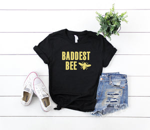 Baddest Bee Shirt