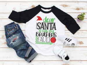 Santa It Was My Brothers Fault Christmas Raglan
