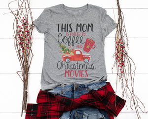 Fuled by Coffee and Christmas Movies Shirt