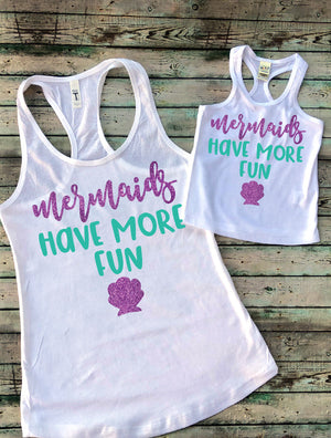 Mermaids Have More Fun- Mommy and Me Set
