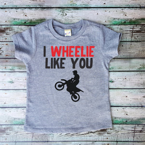 I Wheelie Love You