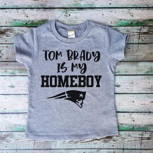 Tom Brady is My Homeboy Tee Patriots
