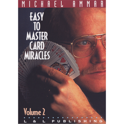 Easy to Master Card Miracles Volume 2 by Michael Ammar video - INSTANT DOWNLOAD