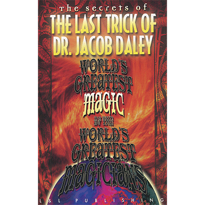The Last Trick of Dr Jacob Daley - Worlds Greatest Magic  - INSTANT DOWNLOAD