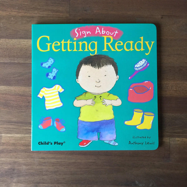 Sign About - Getting Ready