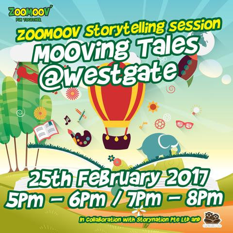 ZOOMOOV Moving Tales - 25 Feb 2017 @ Westgate