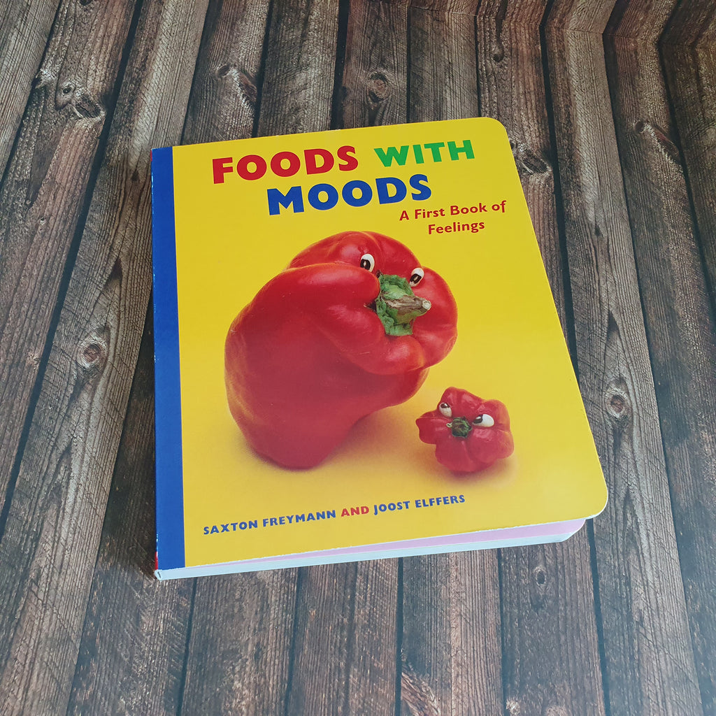 Foods with Moods - A First Book of Feelings