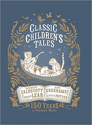 Classic Children's Tales : 150 Years of Frederick Warne - Restocked