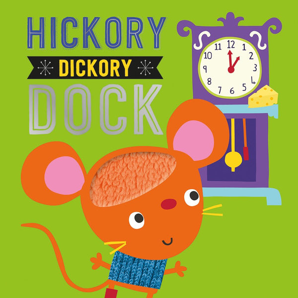Hickory Dickory Dock - Touch & Feel