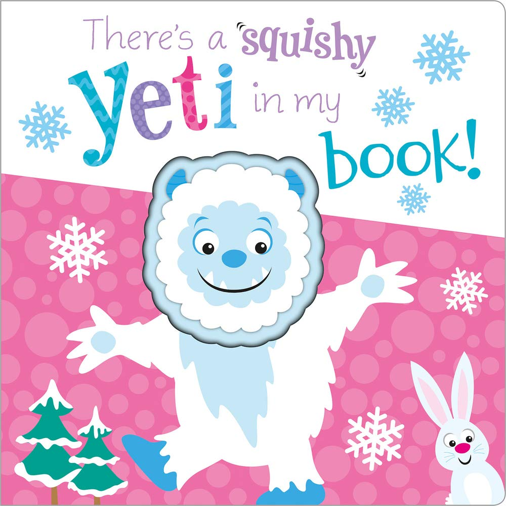 There's a squishy yeti in my book!