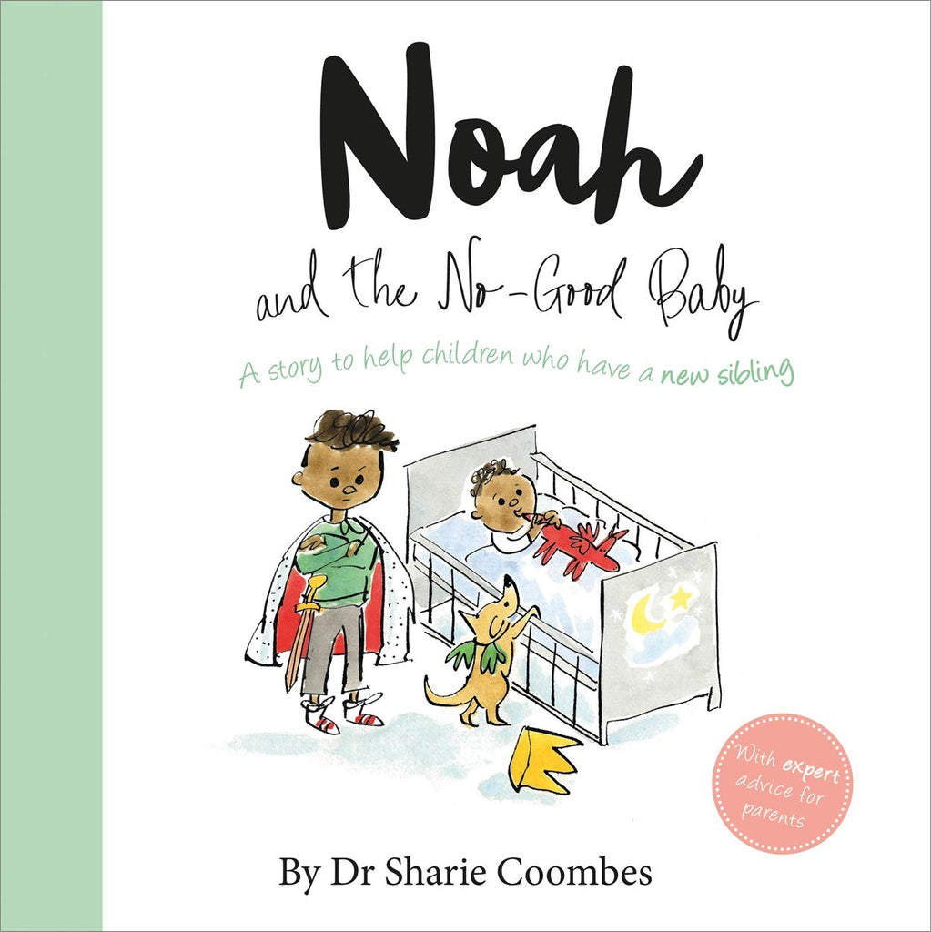 Noah and the No-Good Baby
