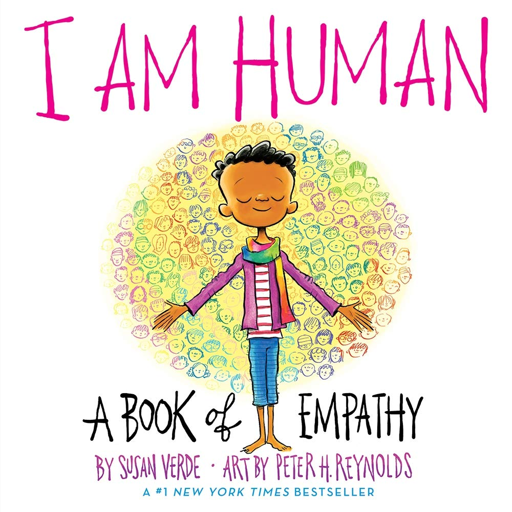 I Am Human (A Book of Empathy)