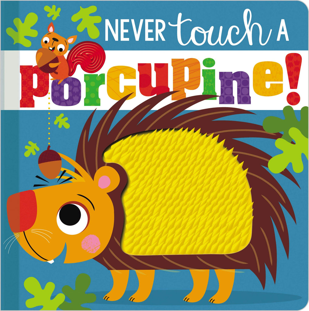Never Touch a Porcupine! - owlreadersclub