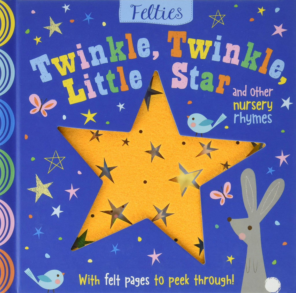 Felties: Twinkle Twinkle Little Star and Other Nursery Rhymes