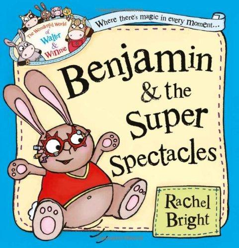 Benjamin & the Super Spectacles - owlreadersclub