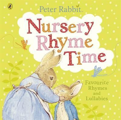 Peter Rabbit: Nursery Rhyme Time - owlreadersclub