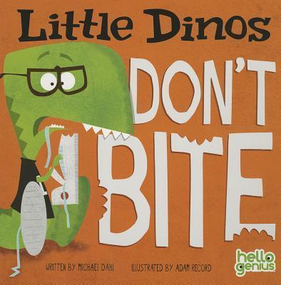 Little Dinos Don't Bite - owlreadersclub