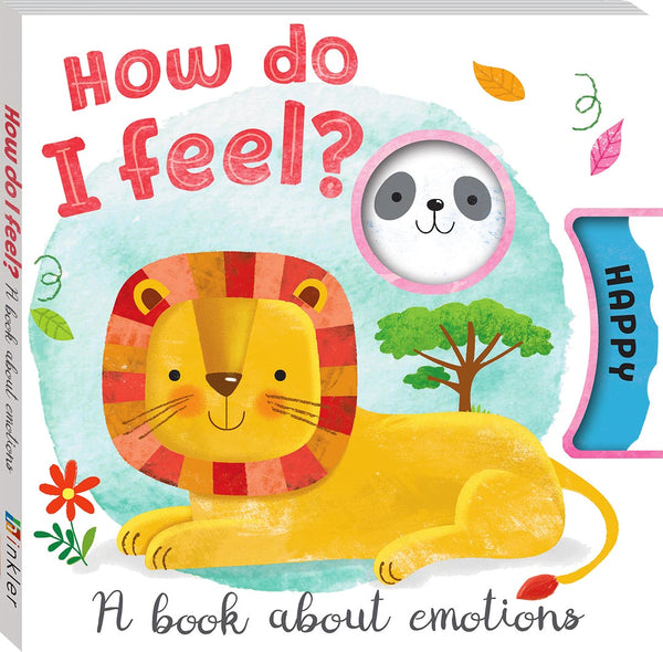 How do I feel? A Book about emotions - Restocked