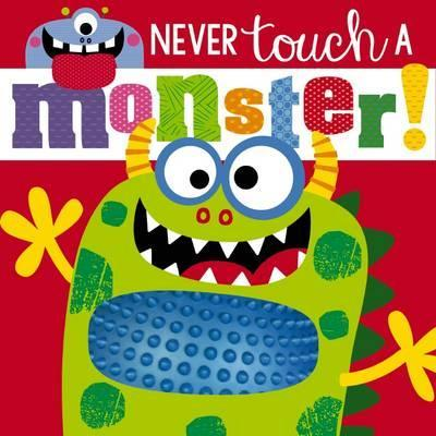 Never Touch a Monster! - owlreadersclub