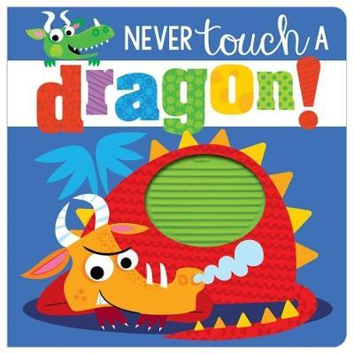 Never Touch a Dragon! - owlreadersclub