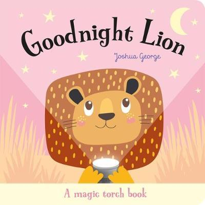 Goodnight Lion - A magic torch book - owlreadersclub