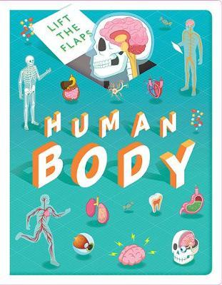 Lift The Flaps: Human Body