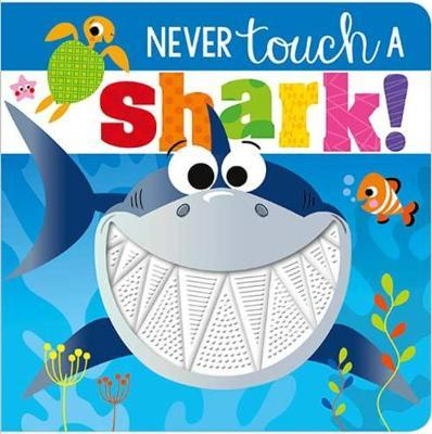 Never Touch a Shark! - owlreadersclub
