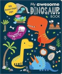 My Awesome Dinosaur Book - owlreadersclub