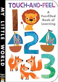 Touch-and-feel 123 : A Fun-filled Book of Learning