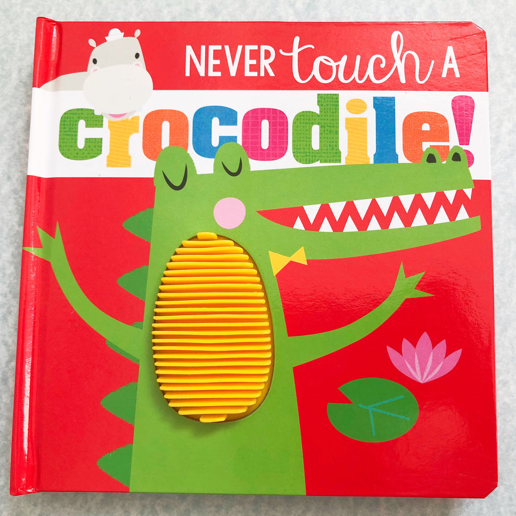 Never Touch a Crocodile! - owlreadersclub