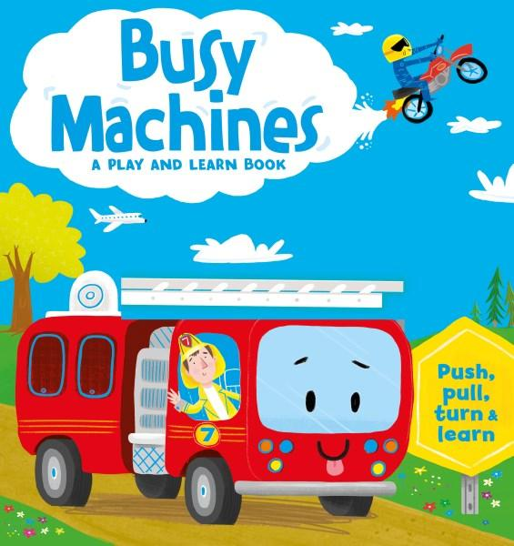 Busy Machines - A Play and Learn Book