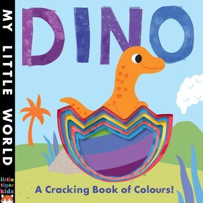 Dino - A Cracking Book of Colours!