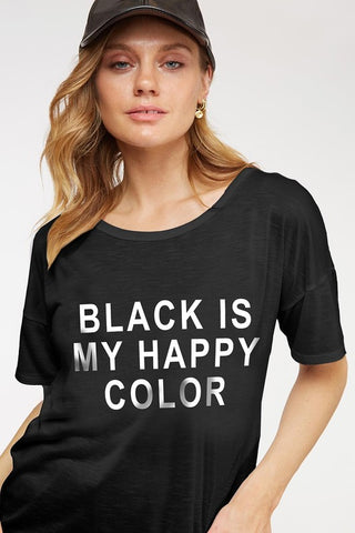 """Black is My Happy Color"" Short Sleeve Tee"