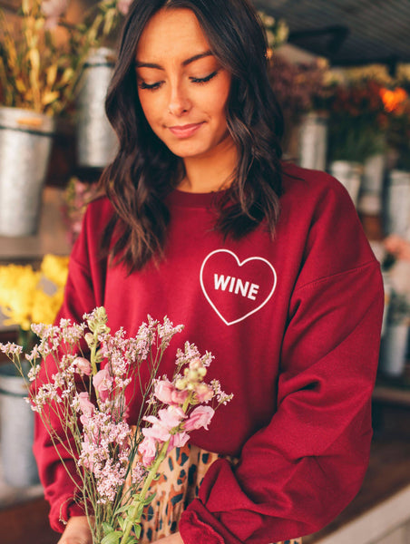* PREORDER * Wine is My Valentine Sweatshirt