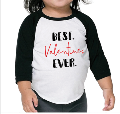 Best Valentine Ever Toddler Baseball Tee