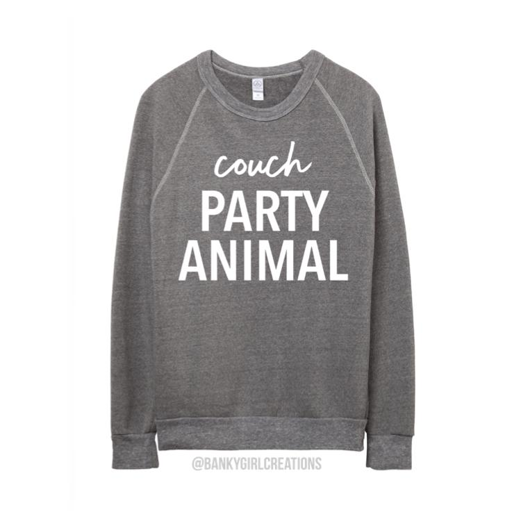 "Banky Girl Creations - ""Couch Party Animal"" Sweatshirt"