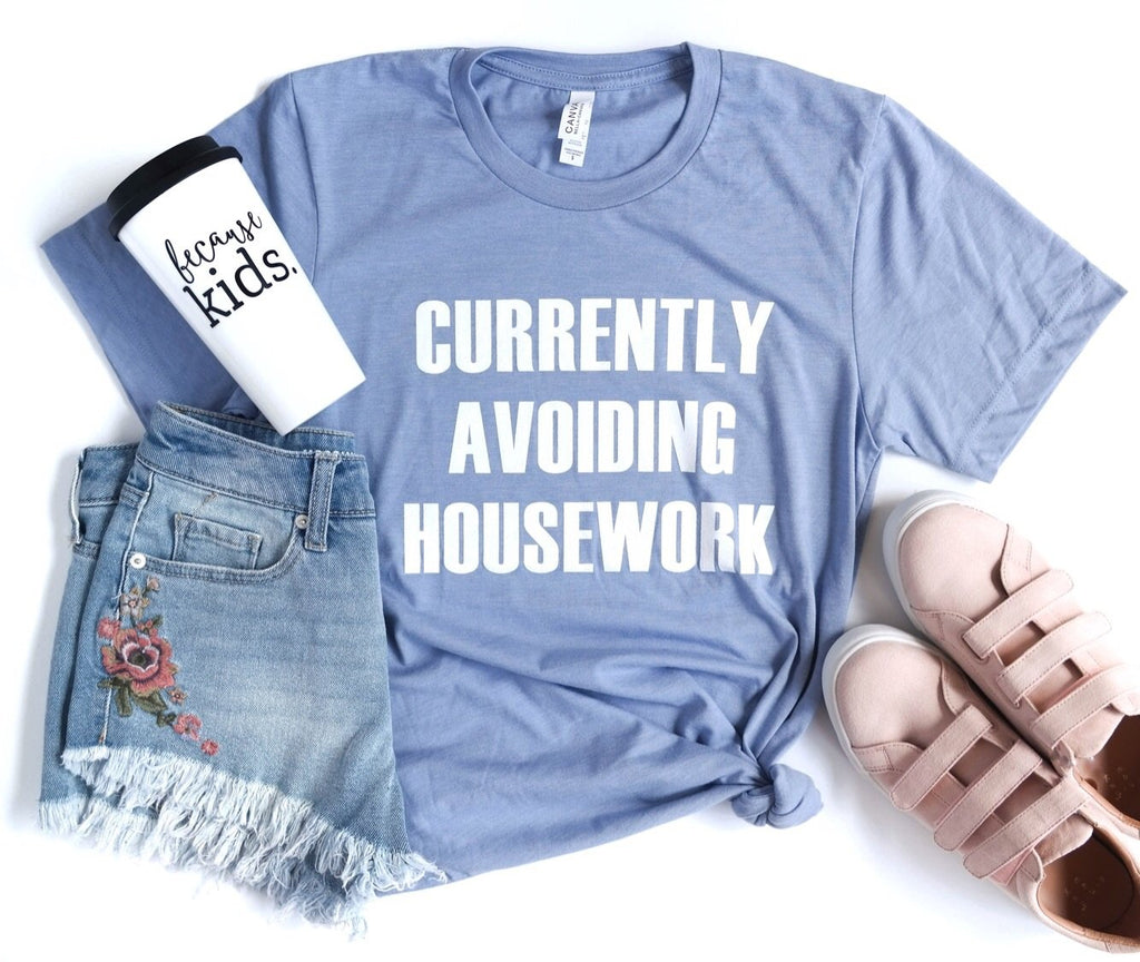"Banky Girl Creations - ""Currently Avoiding Housework"" Tee"