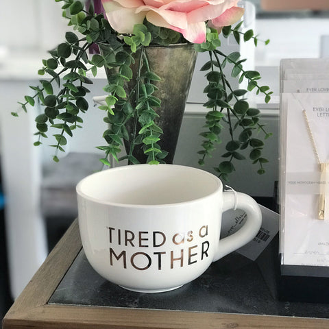 Tired As a Mother Oversized Mug