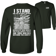 I Stand For National Anthem Long Sleeve