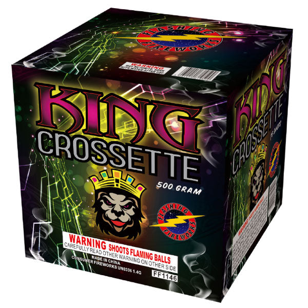 King Crossette by Flashing Fireworks