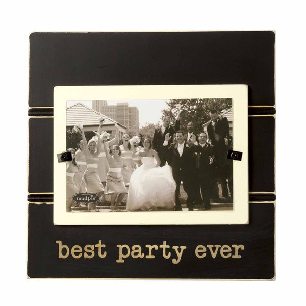 """Best Party Ever"" Frame"