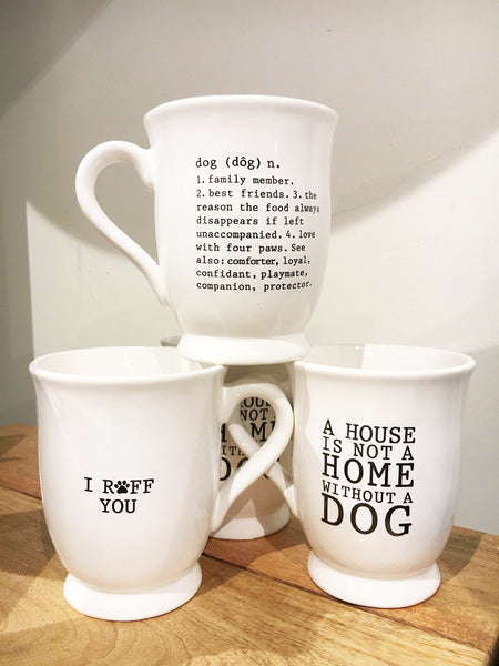 Dog Mug (2 Sayings Available)
