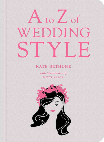 A to  Z of Wedding Style Book