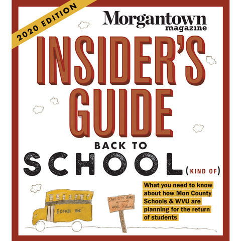 Morgantown Back to School Insiders Guide 2020 Edition