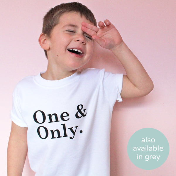 One & Only T-Shirt